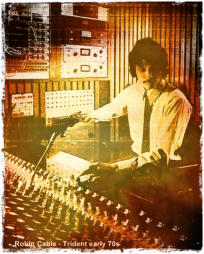 Robin G. Cable in Trident Studios. London (UK)